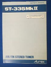 AUREX ST-335MkII TUNER OWNERS MANUAL FACTORY ORIGINAL ISSUE THE REAL THING