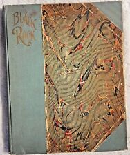 ANTIQUE 1900 - BLACK ROCK;  A TALE OF THE SELKIRKS BY RALPH CONNER - ILLUSTRATED