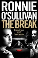 The Break by Ronnie O'Sullivan 9781509864041 | Brand New | Free UK Shipping