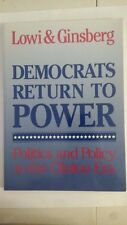 Democrats Return to Power: Politics and Policy in the Clinton Era Paperback 1994