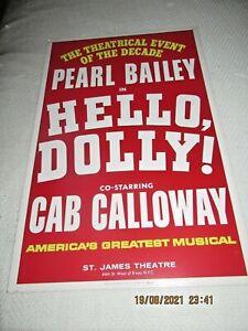 "BROADWAY WINDOW CARD-""HELLO DOLLY""- PEARL BAILEY-CAB CALLOWAY-"