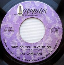 The Caprisians ‎ORIG.doowop 45 Why Do You Have To Go / Oh What A Night   FM263