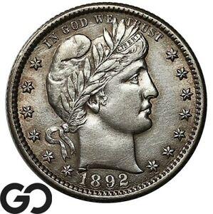 1892-O Barber Quarter, Nice Choice AU++/Unc Better Date