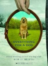 Everything for a Dog by Ann M. Martin - Medium Paperback 20% Bulk Book Discount