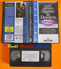 film VHS QUELL'OSCURO OGGETTO DEL DESIDERIO Carole Bouquet 1977  (F28)  no dvd