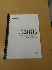 NIKON D300S CAMERA FULLY PRINTED INSTRUCTION MANUAL USER GUIDE 432 PAGES A4