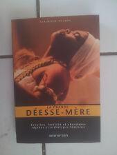 Shahrukh Husain La grande Déesse Mère ( mythes et archétypes féminins ) TBE