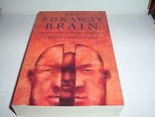 """The Runaway Brain: The Evolution of Human Uniqueness"" by Christopher Wills"