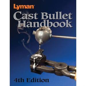 LYMAN CAST BULLET HANDBOOK 4TH EDITION MANUAL - BRAND NEW - FREE SHIPPING
