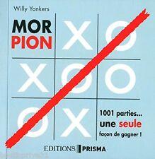 Livre / jeux - Morpion - Le Livre Qui Va Vous Battre - Willy Yonkers