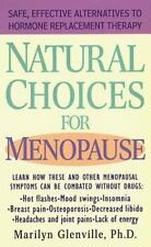 Natural Choices for Menopause: Safe, Effective Alternatives to Hormone Replacem