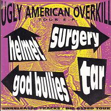 "ugly american overkill 7"" helmet surgery god bullies tar splatter vinyl ltd 2000"