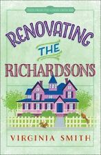 Tales from the Goose Creek B&B: Renovating the Richardsons 2 by Virginia Smith