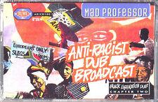 Mad Professor - Anti-Racist Dub Broadcast Cassette - SEALED - NEW COPY - Dub