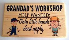 Large Grandads Workshop Plaque / Sign - Help Wanted Grandchildren Shed Garden
