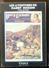 HARRY DICKSON  Tome 15 CORPS 9 Editions 1987