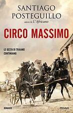 LIBRO CIRCO MASSIMO Santiago Posteguillo 9788856659566 PIEMME