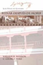 REINAR DESPUES DE MORIR (Juan de La Cuesta Hispanic Monographs) (Spanish Edition
