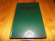 MAUSER RIFLES AND PISTOLS Rifle Pistol Guns Gun Firearms Firearm History Book