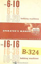 Barber Colman 6 10 6 16 6 20 Gear Hobbing Machine Operations Manual Year 1963