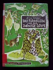 Lisa Tetzner: Das Füchslein und der zornige Löwe - Tiermärchen, 1962