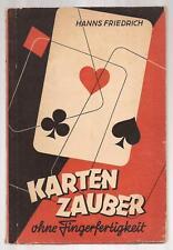 KARTENZAUBER Ohne Fingerfertigkeit by Hanns Friedrich 1941 Karten Zauber