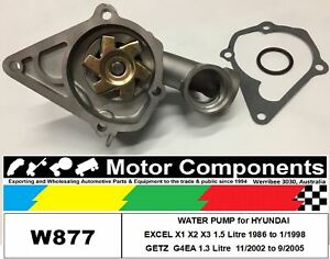 WATER PUMP for HYUNDAI GETZ  G4EA 1.3 Litre  11/2002 to 9/2005