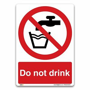 Do not drink Sign - Self-adhesive Vinyl Sticker - Prohibition Safety Information