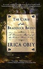 The Curse of the Braddock Brides by Obey, Erica | Paperback Book | 9781940442181