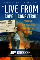 """Live from Cape Canaveral"": Covering the Space Rac"