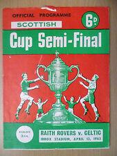 1963 Scottish Cup Semi Final Programme: Raith Rovers v. Celtic 13 April-Ibrox St