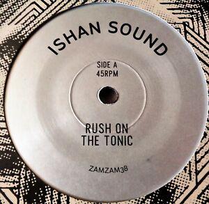 "ISHAN SOUND Rush On The Tonic VINYL 45 Reggae Deep Dub Digi RARE Ltd UK 7"" NM"