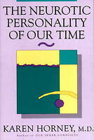The Neurotic Personality of Our Time by Horney, Karen (Paperback book, 1994)
