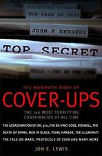 The Mammoth Book of Cover-Ups: 100 Most Disturbing Conspiracies of all Time by J