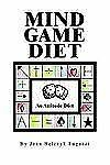 Mind Game Diet by Joan Belczyk Fugazzi (2005, Paperback)