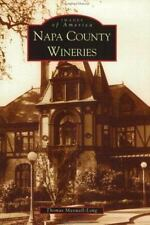 Napa County Wineries (Images of America: California), Cooking, Food & Wine, Unit