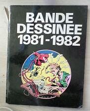 Bande dessinée 1981 - 1982.