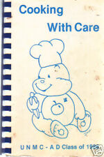 OMAHA NE 1986 COOKING WITH CARE UNMC * NEBRASKA MEDICAL CENTER COOK BOOK * UNMC
