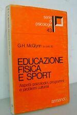 McGlynn,EDUCAZIONE FISICA E SPORT,1979 Armando[psicologia,aspetti psicologici