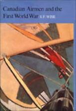 Canadian Airmen and the First World War: The Official History of the-ExLibrary