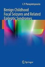 NEW Benign Childhood Focal Seizures and Related Epileptic Syndromes