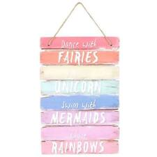 Dance with fairies, ride a unicorn, swim with mermaid, chase rainbows sign