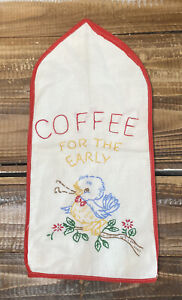 """Vintage Embroidered Linen """"Coffee For The Early Bird"""" AppliancE Cover Kitsch"""