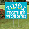 Together We Can Do This Yard Sign - Party Decor - 1 Piece
