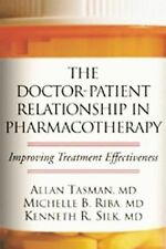The Doctor-Patient Relationship in Pharmacotherapy: Improving Treatmen-ExLibrary