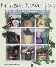 NEW - Fantastic Flowerpots: 50 Creative Ways to Decorate a Plain Pot