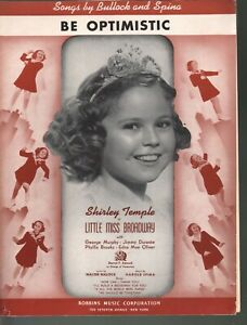 Be Optimistic 1938 Shirley Temple Little Miss Broadway Sheet Music