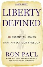 Liberty Defined: 50 Essential Issues That Affect Our Freedom (Hardback or Cased