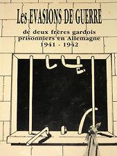 LES EVASIONS DE GUERRE 1941-1942 Paul et Roger Bedot de Vergèze Gard