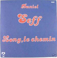 Daniel SEFF  (45 tours)  Long le chemin